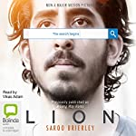 Lion: A Long Way Home | Saroo Brierley