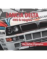 Lancia Delta 4 WD & Integrale: Der Rallye-Champion
