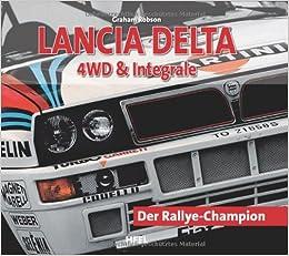 Lancia Delta 4 WD & Integrale (German) Hardcover