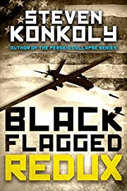Black Flagged Redux (The Black Flagged Series Book 2)