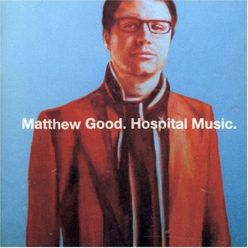 Matthew Good - Hospital Music - Zortam Music