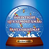 Hold Tight (It's Almost Xmas) / Last Christmas The Slingsby Hornets