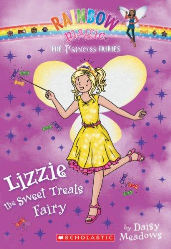 Princess Fairies #5: Lizzie The Sweet Treats Fairy: A Rainbow Magic Book front-918912