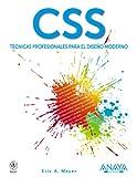 CSS. Técnicas profesionales para el diseño moderno (844152954X) by Meyer, Eric A.