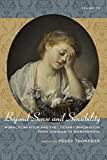 img - for Beyond Sense and Sensibility: Moral Formation and the Literary Imagination from Johnson to Wordsworth (Transits: Literature, Thought & Culture, 1650-1850) book / textbook / text book