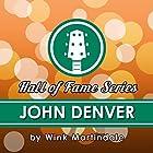 John Denver: A Lifetime of Songs Radio/TV von Wink Martindale Gesprochen von: Wink Martindale