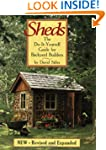 Sheds: The Do-It-Yourself Guide for B...