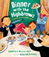 Dinner with the Highbrows