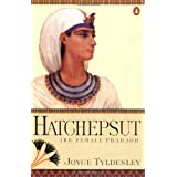 Hatchepsut: The Female Pharaoh ~ Joyce Tyldesley