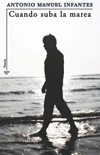 Cuando suba la marea: Poemario