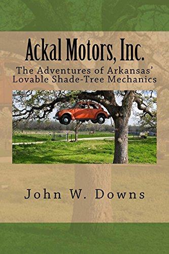 ackal-motors-inc-the-adventures-of-arkansas-lovable-shade-tree-mechanics