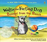 img - for Walter the Farting Dog: Banned from the Beach book / textbook / text book