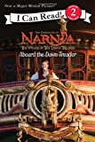 img - for The Voyage of the Dawn Treader: Aboard the Dawn Treader (Narnia) book / textbook / text book