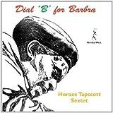 echange, troc Horace Tapscott - Dial 'B' For Barbara