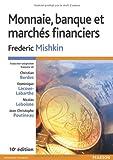 echange, troc Frederic Mishkin - Monnaie, banque et marchés financiers