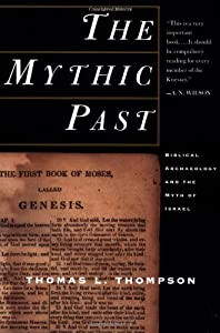 Cover of &quot;The Mythic Past: Biblical Archa...