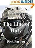 The Line of Duty (Duty, Honor, Planet Book 3)