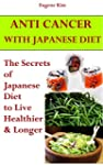 Anti-Cancer: Anti-Cancer with Japanes...