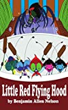 img - for Little Red Flying Hood (Tooned Up Tales Book 1) book / textbook / text book
