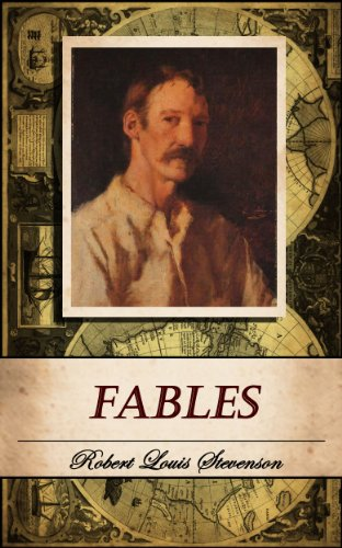 Stevenson, R. L. - FABLES. (Annotated)