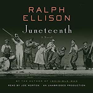 Juneteenth: A Novel | [Ralph Ellison]