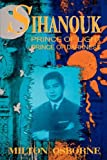 img - for Sihanouk: Prince of Light, Prince of Darkness book / textbook / text book