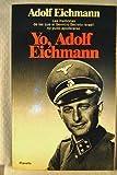 img - for Yo, Adolf Eichmann: Un testimonio historico book / textbook / text book