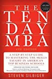 img - for The Ten-Day MBA 4th Ed.: A Step-by-Step Guide to Mastering the Skills Taught In America's Top Business Schools book / textbook / text book