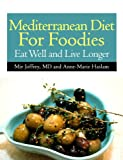 Mediterranean Diet For Foodies