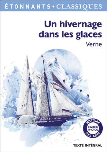 Jules Verne - Un hivernage dans les glaces (GF ETONNANTS CLASSIQUES)