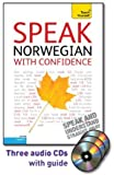 Speak Norwegian with Confidence with Three Audio CDs: A Teach Yourself Guide