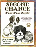 Second Chance: A Tale of Two Puppies