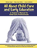 img - for All About Child Care and Early Education: A Trainee's Manual for Child Care Professionals book / textbook / text book