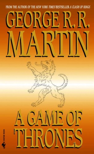 A Game of Thrones (A Song of Fire and Ice, Book One)