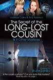 The Secret of the Long-Lost Cousin: Can You Solve the Mystery #1 by M Masters