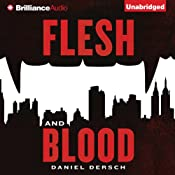 Flesh and Blood | [Daniel Dersch, Gerald Chapple (translator)]