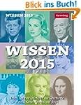 Wissen Wissenskalender 2015: Jeden Ta...