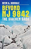 BEYOND NJ 9842: THE SIACHEN SAGA