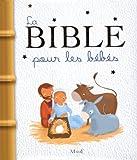 Karine-Marie Amiot La Bible pour les bébés