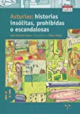 img - for asturias_historias_insolitas,_prohibidas_o_escandalosas book / textbook / text book