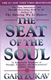 The Seat of the Soul (067169507X) by Zukav, Gary