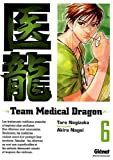 Team Medical Dragon, Tome 6 :