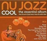 echange, troc Various Artists - Nu Jazz Cool: Essential Album
