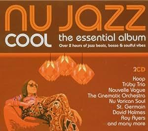 Nu Jazz Cool: Essential Album