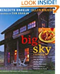 Big Sky Cooking: Cooking for Family a...