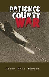 (FREE on 11/21) Patience County War by Soren Petrek - http://eBooksHabit.com