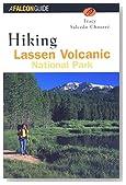 Hiking Lassen Volcanic National Park (Regional Hiking Series)