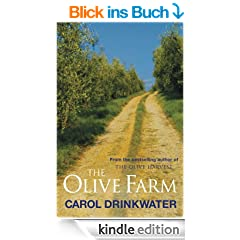 The Olive Farm: A Memoir of Life, Love and Olive Oil