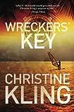 Wreckers Key (Seychelle Sullivan) (Volume 4)