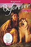 img - for Smoke on the Wind: A Kaya Classic Volume 2 (American Girl Beforever Classic) book / textbook / text book